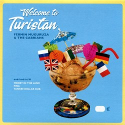 FERMIN MUGURUZA & THE CABRIANS - Welcome To Turistan - 7""