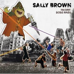SALLY BROWN - Madrid / Boss Nash - 7""