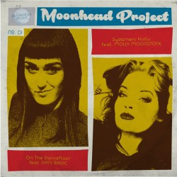 MOONHEAD PROJECT - On The Dancefloor / Sydameni Hullu - 7""
