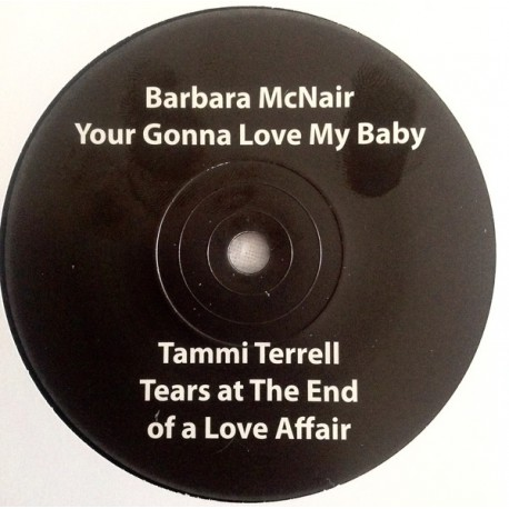 Barbara McNair / Your Gonna Love My baby - tammi Terrel / Tears At The End Of A Love Affair- 7""