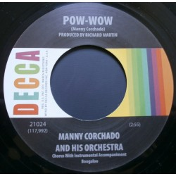 JOHNNY CASWELL / You Don't Love Me Anymore - MANNY CORCHADO AND HIS ORCHESTRA / Pow-Wow - 7""