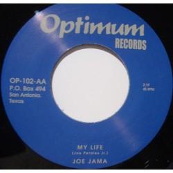 "JOE JAMA - My Life - 7"""