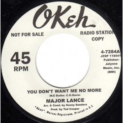 MAJOR LACE / You Don't Want Me No More - SANDY SHELDON / Your Gonna' make Me Love - 7""