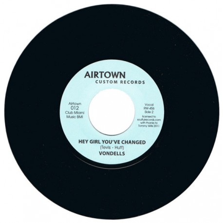 """TOMMY WILLS / Sweet Soul - VONDELLS / Hey Girl You' ve Changed - 7"""""""
