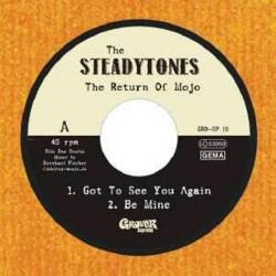 THE STEADYTONES - The Return Of Mojo - 7""