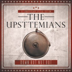THE UPSTTEMIANS - Bown But Not Out  - 2x7""