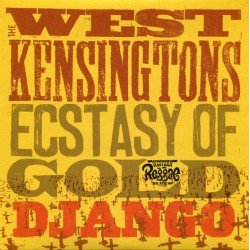 THE WEST KENSINGTONS - Ectasy Opf Gold / Django- 7""