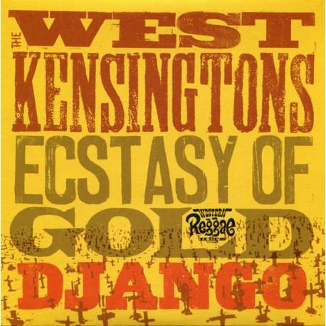 """THE WEST KENSINGTONS - Ectasy Opf Gold / Django- 7"""""""