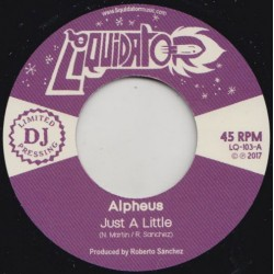ALPHEUS - Just A Little / Sleeping Giant - 7""