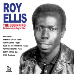 ROY ELLIS  - The Beginning , First Ever Recording In 1964 - 7""