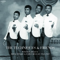 THE TECHNIQUES & FRIENDS : Winston Riley's Rock Steady & Early Reggae 1968-1969 - LP