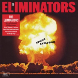 THE ELIMINATORS -Loving Explosion - LP