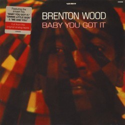 BRENTON WOOD -Baby You Got It - LP
