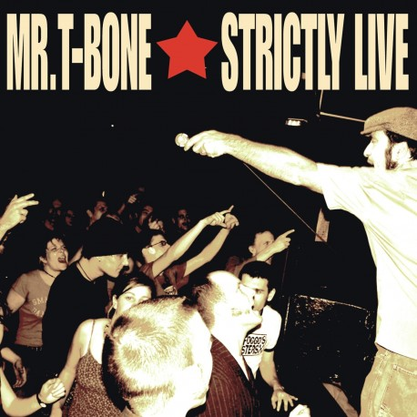 MR. T-BONE - Strictly Live - CD