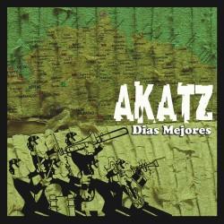 AKATZ - Días Mejores - mini CD