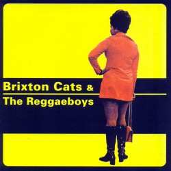 V.A. - Brixton Cats & the Reggaeboys - CD