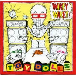 TOY DOLLS -Wakey , Wakey ! - CD