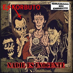 ESKORBUTO - Nadie Es Inocente ( Directo Inedito : Gernika 12.04.86 ) - CD