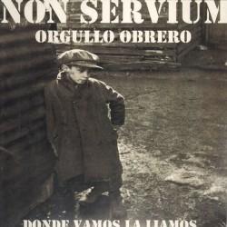 NON SERVIUM - Orgullo Obrero - CD