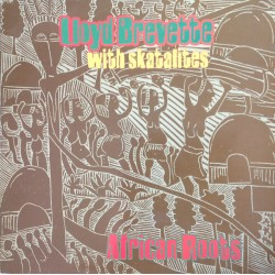 LLOYD BREVETTE with SKATALITES -  African Roots - LP