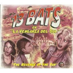 13 BATS - La Venganza Del Sol - CD