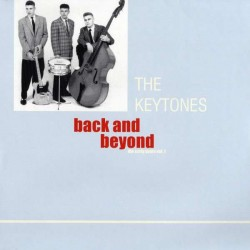 THE KEYTONES - Back And Beyond - The Early Years - LP