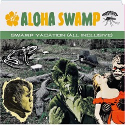 ALOHA SWAMP - Swamp Vacation ( All Inclusive ) - LP