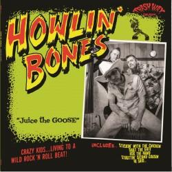 HOWLIN' BONES - Juice The Goose - LP