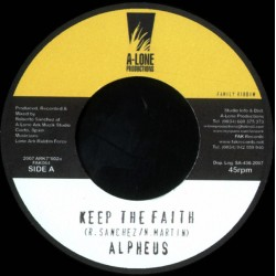 ALPHEUS / LONE ARK - Keep The Faith / Musical Family - 7""