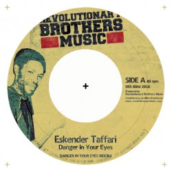 JUDAH ESKENDER TAFARI / CHEZIDEK -  	Danger In Your Eyes / Love & Understanding - 7""