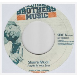 SKARRA MUCCI / RAPHAEL - Angels In Your Eyes / Dangerous  - 7""