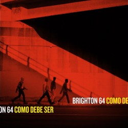 BRIGHTON 64 - Como Debe Ser - LP+CD