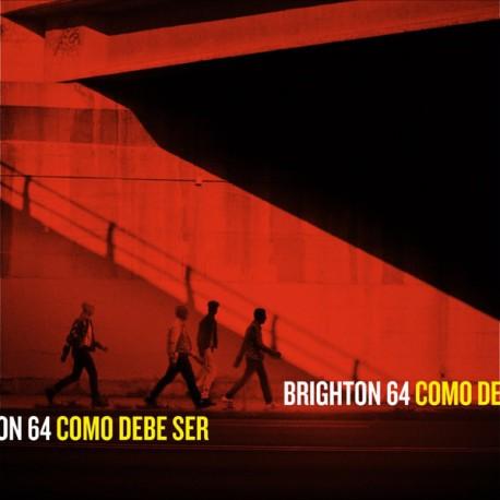 BRIGHTON 64 - Como Debe Ser - LP+CD