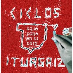CICLOS ITURGAIZ - ¿Que Pone En Tu DNI ? - CD