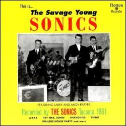 SONICS - Savage Young Sonics - LP