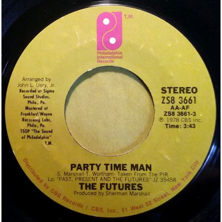 THE FUTURES - Party Time Man / Party Time Man - 7""