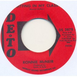 """RONNIE McNEIR - Sitting In My Class / Sitting In My Class - 7"""""""
