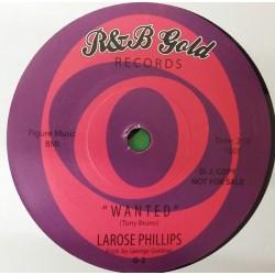"""LAROSE PHILLIPS /WILLIE JONES - Wanted / Where's My Money - 7"""""""