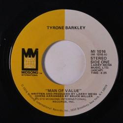 "TYRONE BARKLEY - Man Of Value - 7"""