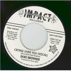 """DUKE BRAWNER - Crying Over You ( Vocal ) / Cryinmg Over You ( Instrumental ) - 7"""""""