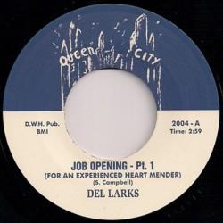"DEL LARKS - Job Opening - Pt 1 / Job Opening - Pt 2 - 7"""
