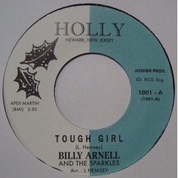 """BILLY ARNELL AND THE SPARKLES - Tough Girl - 7"""""""