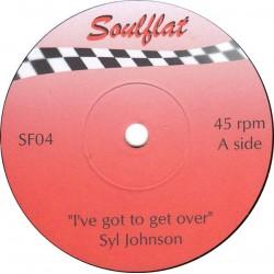 """SYL JOHNSON / CHARLES MANN - I've Got To Get Over / Hey, Little Girl - 7"""""""
