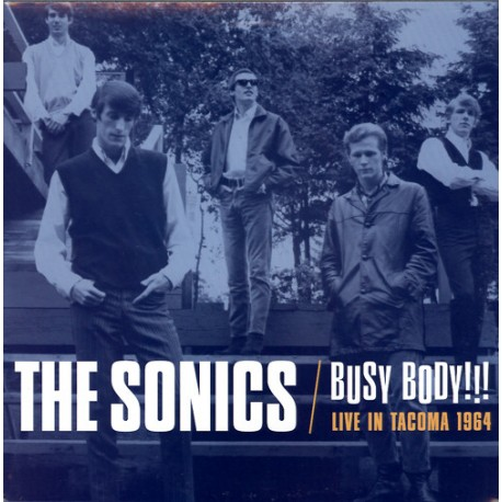 THE SONICS - Busy Body !!! : Live In Tacoma 1964 - LP