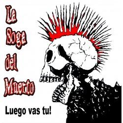LA SOGA DEL MUERTO - Luego Vas Tú! - EP