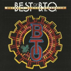 BACHMAN TURNER OVERDRIVE - Best Of B.T.O - CD