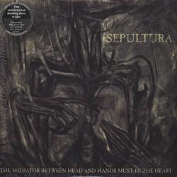 SEPULTURA - The Mediator Between Head And Hands Must Be Heart - 2xLP ( 180 GRM )