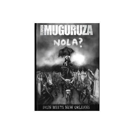FERMIN MUGURUZA - Nola ? Irun Meets New Orleans - Libro+DVD+CD