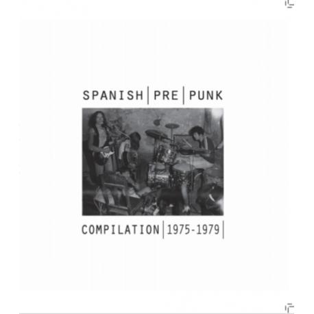 V/A - Spanish Pre Punk Compilation 1975-1979 - LP