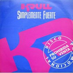 """KRULL - Simplemente Fuerte - 7"""""""